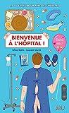 Bienvenue à l'hôpital (LIVRE POCHE HUM) (French Edition)