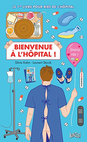 Bienvenue à l'hôpital