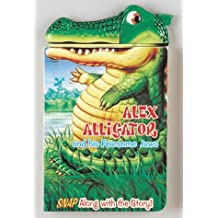 Alex Alligator And His Fearsome Jaws (Snappy Head Books)