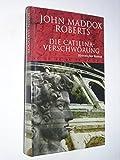 Die Catilina-Verschwörung - Ein Krimi aus dem alten Rom