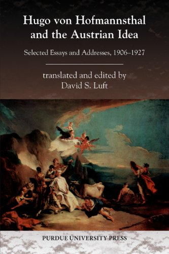 Hugo von Hofmannsthal and the Austrian Idea: Selected Essays and Addresses, 1906-1927 (Central European Studies) (English Edition)