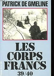 Les Corps-Francs 1939-1940