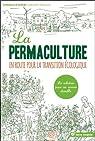 La permaculture par Le Toquin