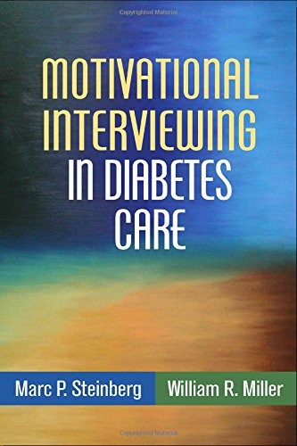 Motivational Interviewing in Diabetes Care: Facilitating Self-Care (Applications of Motivational Interviewing)