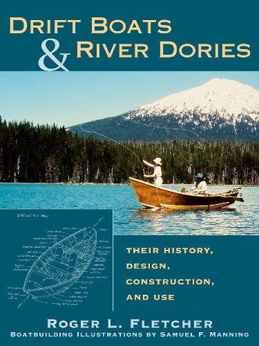 drift-boats-river-dories-their-history-design-construction-and-use