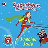 Superhero Phonics Readers Jumping Jade Level 3: Learn To Read by Mandy Ross (2009-06-23)