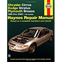 Haynes Chrysler Cirrus, Dodge Stratus, Plymouth Breeze Automotive Repair Manual: 1995-2000