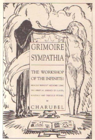 grimoire-sympathia-workshop-of-the-infinite-healing-without-medicine-using-the-spiritual-essence-of-