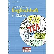 Englischheft 7. Klasse - kurz geübt & schnell kapiert (Cornelsen Scriptor - kurz geübt & schnell kapiert)