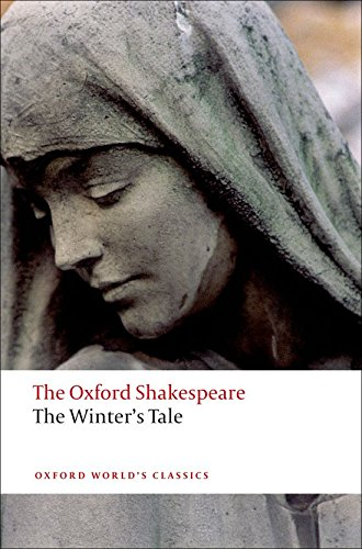 Oxford World's Classics: The Oxford Shakespeare: The Winter's Tale