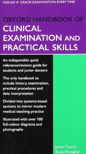 Oxford Handbook of Clinical Examination and Practical Skills (Oxford Medical Handbooks) by Thomas. James ( 2007 ) Paperback