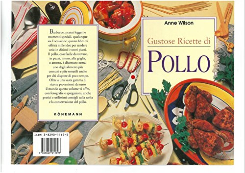 gustose ricette di pollo. ediz. illustrata