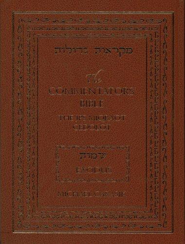 The Commentators' Bible: Exodus: The Rubin JPS Miqra'ot Gedolot: The JPS Miqra'ot Gedolot - Exodus: 1