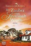 Image de Der Zauber von Savannah Winds: Roman (Allgemeine Reihe. Bastei Lübbe Taschenbücher)