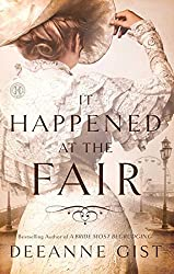 It Happened at the Fair: A Novel by Deeanne Gist (2013-04-30)
