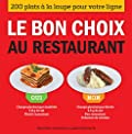 Le Bon choix au restaurant