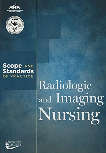Radiologic & Imaging Nursing: Scope & Standards of Practice (American Nurses Association) by Ana (2013-01-01)
