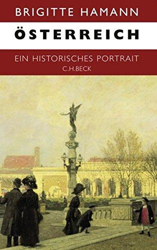 Österreich: Ein historisches Portrait