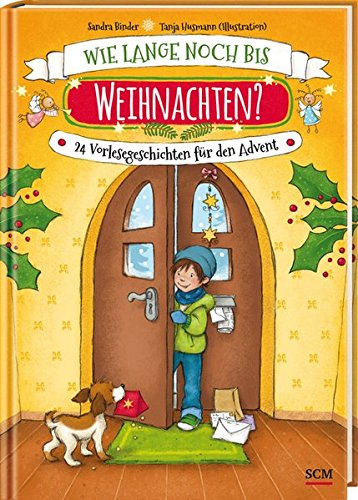 Buchseite und Rezensionen zu 'Wie lange noch bis Weihnachten?: 24 Vorlesegeschichten für den Advent' von Sandra Binder