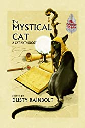 The Mystical Cat: An Anthology of All Things Feline (English Edition)