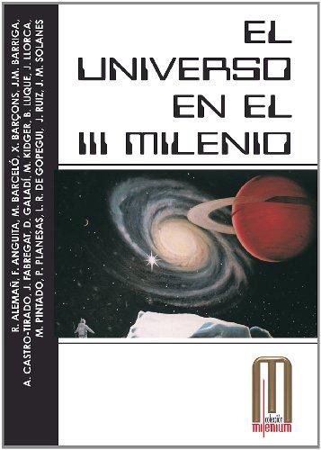 El universo en el III Milenio (Millenium) por Jorge Ruiz Morales