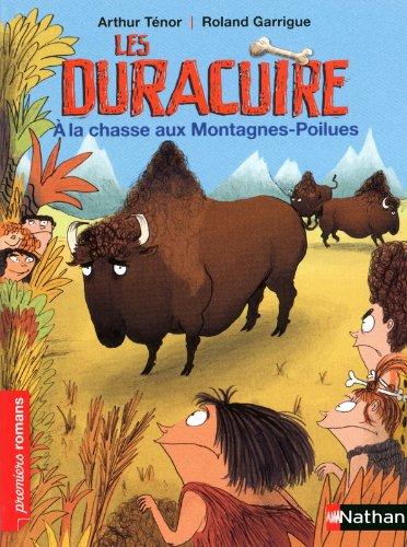 Les Duracuire, à la chasse aux Montagnes-Poilues - Roman Humour - De 7 à 11 ans par Arthur Ténor