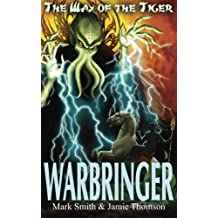 Warbringer!: Volume 5 (Way of the Tiger)