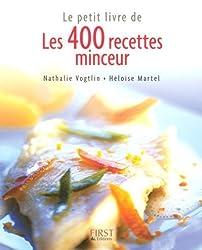 Les 400 recettes minceur