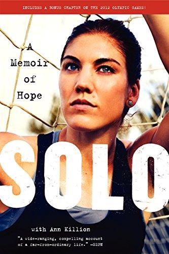 Solo: A Memoir of Hope par Hope Solo