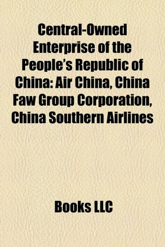 central-owned-enterprise-of-the-peoples-republic-of-china-air-china-china-faw-group-corporation-chin