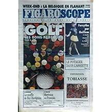 FIGARO SCOPE [No 15429] du 30/03/1994 - LA BELGIQUE EN FLANANT - FORSYTHE PAR GUILLEM - GOLF - LES BONS PARCOURS - LE POTAGER DANS L'ASSIETTE - EXPO. TOBIASSE - LE SOUFFLE DE ROY HARGROVE - MARIVAUX AU FRANCAIS - J. LASSALE.