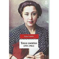 Trece cuentos: (1931-1963) (Sensibles a las Letras)