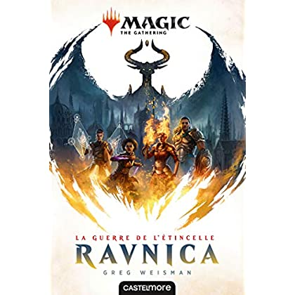 Magic, T1 : La Guerre de l'étincelle : Ravnica