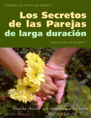 Los Secretos de las parejas de larga duración por Albert Bérubé