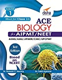 ACE Biology for NEET/ AIPMT/ AIIMS Medical Entrance Exam Vol. 1 (class 11)