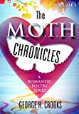 Best Poetry Gifts Romantic Gifts - The M.O.T.H Chronicles: A Romantic Poetry Series Review