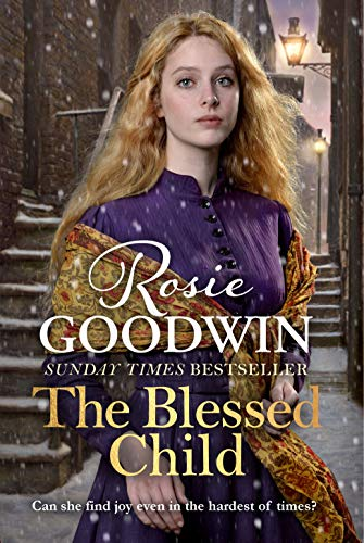 The Blessed Child: Your perfect 2018 Christmas treat (English Edition) por Rosie Goodwin