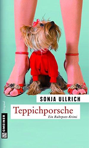 Teppichporsche: Kriminalroman (Versicherungsdetektivin Esther Roloff 1) von [Ullrich, Sonja]