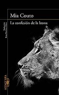La confesión de la leona par Mia Couto