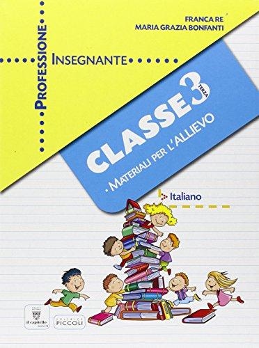 Professione insegnante. Materiali per l'allievo. Italiano. Per la 3 classe elementare