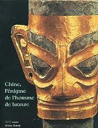 Chine, l'énigme de l'homme de bronze : Archéologie du Sichuan (XIIe-IIIe siècle avant J-C)
