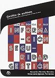 Gestión de archivos: Técnicas documentales y sistemas gestores de bases de datos (Administración y gestión)