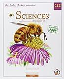 Sciences expérimentales et technologie CE2 Cycle 3 - Programmes 2008