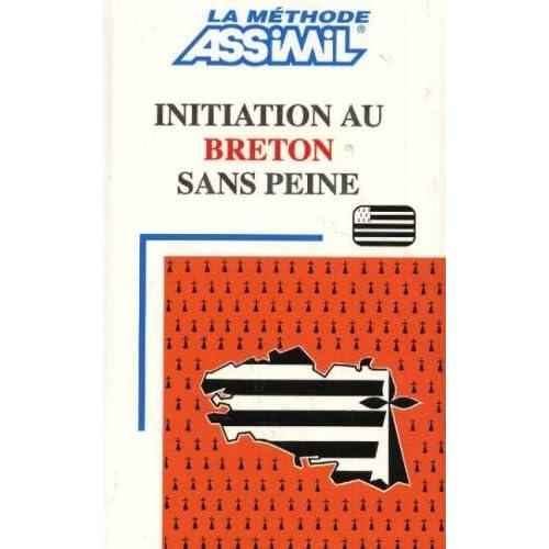 Initiation Au Breton Sans Peine (Methode quotidienne Assimil) (French Edition)