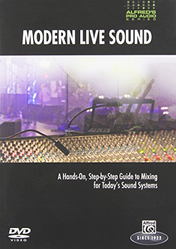 Preisvergleich Produktbild Alfred's Pro Audio -- Modern Live Sound: A Practical,  Step-by-Step Guide to Mixing for Todays Sound Reinforcement Engineer (DVD) [UK Import]