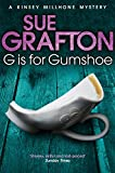 G is for Gumshoe (Kinsey Millhone Alphabet Series)