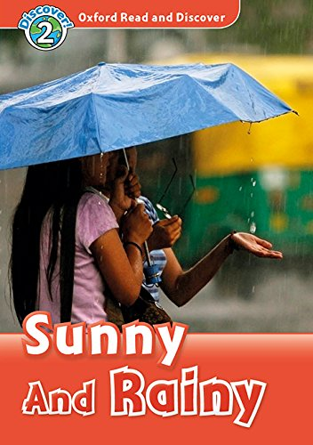 Oxford Read and Discover: Level 2: Sunny and Rainy Audio Pack