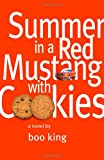 Summer in a Red Mustang with Cookies
