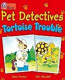 Pet Detectives: Tortoise Trouble: Band 08/Purple (Collins Big Cat)