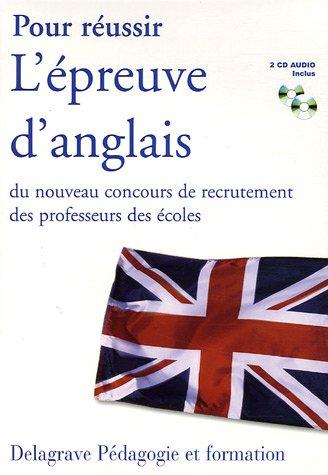 Pour réussir L'épreuve d'anglais du nouveau concours de recrutement des professeurs des écoles (2CD audio)